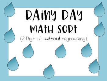 Two-Digit Addition/ Subtraction (w/out regrouping) Rainy D