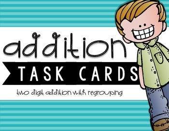 Two-Digit Addition Task Cards {With Regrouping}