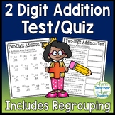 Two Digit Addition Test: 2 Digit Addition with Regrouping Quiz