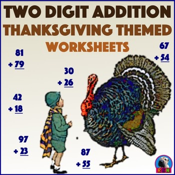 Two Digit Addition - Thanksgiving Themed Worksheets - Vertical