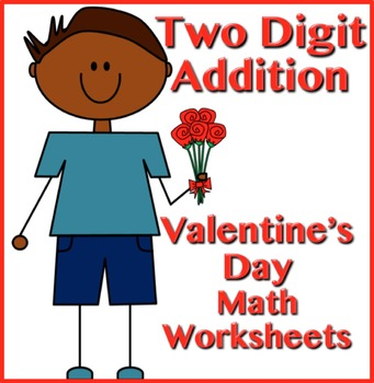 Two Digit Addition - Valentine's Day Themed Worksheets - Horizontal