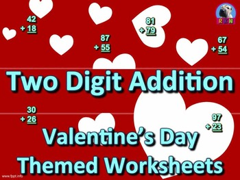 Two Digit Addition - Valentine's Day Themed Worksheets - Vertical