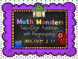 Two-Digit Addition WITH Regrouping MOVE IT! - Math Monsters