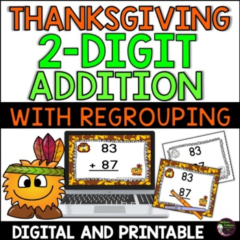Two Digit  Addition WITH regrouping task cards (Thanksgiving  theme)