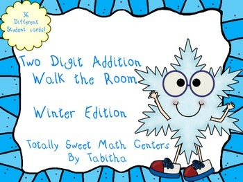 Two Digit Addition Walk the Room Winter Edition