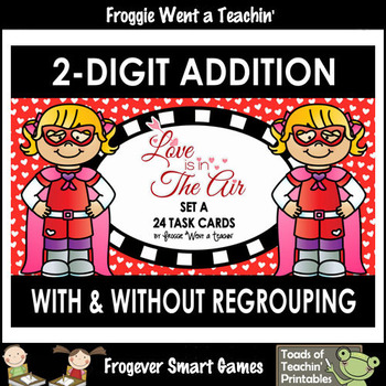"""Two-Digit Addition With and Without Regrouping -- """"Love is in The Air"""""""