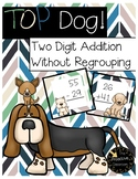 Two Digit Addition Without Regrouping Top Dog Game