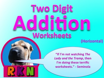Two Digit Addition Worksheets (15 Pages) - Horizontal