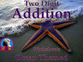 Two Digit Addition Worksheets with Ocean Animals - (15 pag
