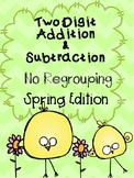 Two Digit Addition and Subtraction: No Regrouping, Spring Edition