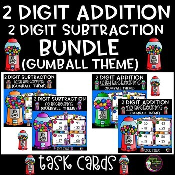 2-Digit Addition and Subtraction Task Cards Bundle (Gumball  theme)