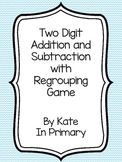 Two Digit Addition and Subtraction With Regrouping Board G