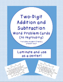Two-Digit Addition and Subtraction Word Problem Cards- No