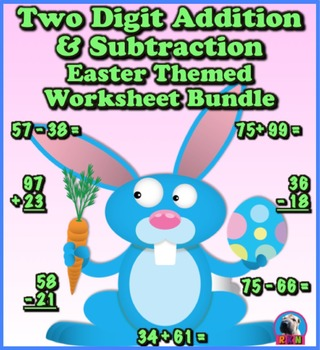 Two Digit Addition and Subtraction Worksheet Bundle - East