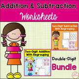 Double-Digit Addition and Subtraction with Regrouping Worksheets
