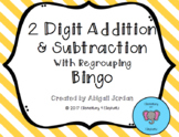 Two Digit Addition and Subtraction with Regrouping Bingo