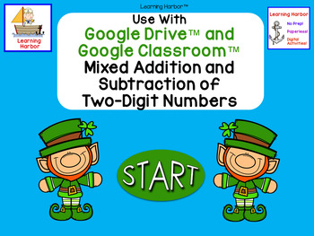 Two Digit Addition and Subtraction with Regrouping for Google Classroom™