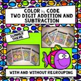 Two Digit Addition and Subtraction with/ without Regrouping Color by Code-Summer