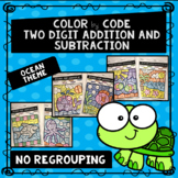 Two Digit Addition and Subtraction without Regrouping Color by Code- Ocean