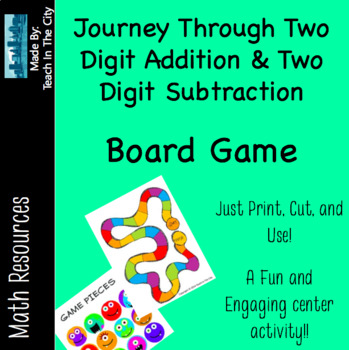 Two Digit Addition and Two Digit Subtraction - Board Game
