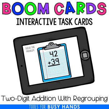 Two-Digit Addition with Regrouping Interactive Digital Task Cards (Boom! Deck)