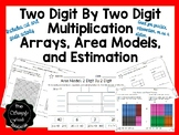 Two Digit By Two Digit Multiplication with Arrays, Area Models, and Estimation