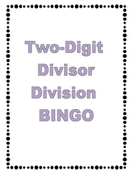 Two Digit Divisor Bingo Game