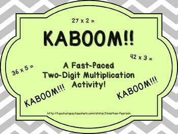 Two Digit Multiplication Kaboom! - A Fast Paced Multiplication Activity
