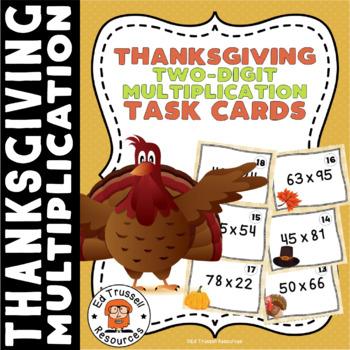 Thanksgiving Two Digit Multiplication Task Cards 5.NBT.B.5 FREE