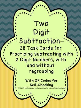 Two Digit Subtraction - 28 Task Cards with QR Codes for Se