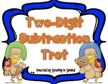 Two Digit Subtraction Turkey Trot (With Regrouping) SCOOT