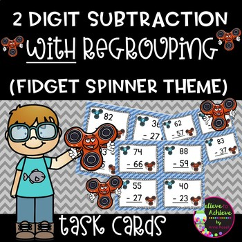 Two-Digit Subtraction WITH regrouping task cards (Fidget Spinner theme)