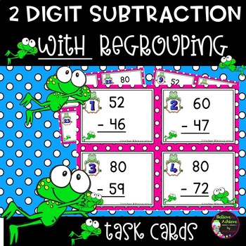 Two-Digit Subtraction WITH regrouping task cards (Frog theme)