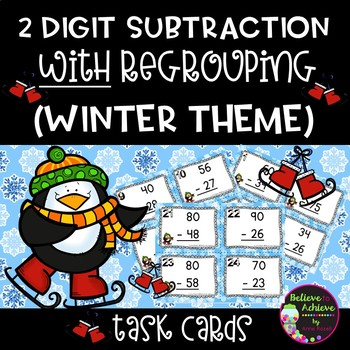 Two-Digit Subtraction WITH regrouping task cards (Winter  theme)