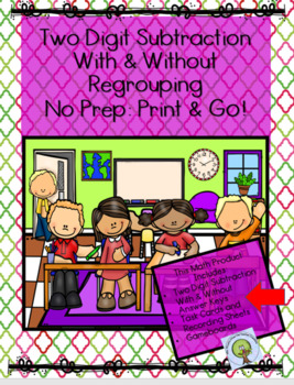 Two Digit Subtraction With & Without Regrouping No Prep: Print & Go!