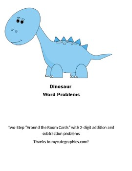 Two Digit, Two Step Dinosaur Word Problems Addition and Subtraction