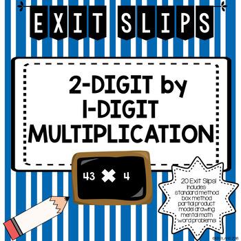2 Digit by 1 Digit Multiplication Exit Slips