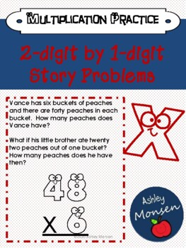 Two-Digit by One-digit Multiplication Story Problems: Multi Step