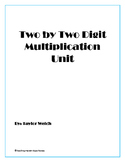 Two Digit by Two Digit Multiplication Unit - Fourth Grade