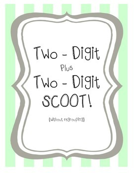 Two-Digit plus Two-Digit (without regrouping) SCOOT