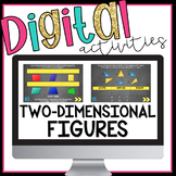 Two Dimensional Figures Digital Activities for Google Classroom