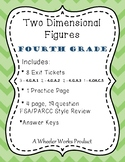Two Dimensional Figures for Fourth Grade: Exit Tickets, Practice & More
