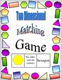Two Dimensional Shapes - Matching Game: name, shape, descr