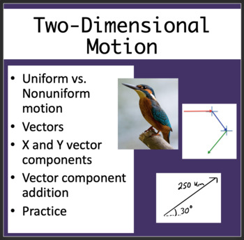Two-Dimensional Motion and Vectors - Physics PowerPoint Lesson & Student Notes