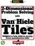 Tangrams But Better: 2 Dimensional Problem Solving