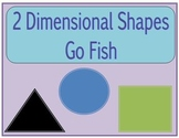 Two Dimensional Shapes Go Fish