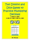 Two Domino and Dice Games to practice Multiplying Decimals