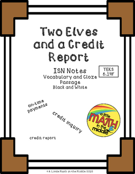 Two Elves and a Credit Report TEKS 6.14F