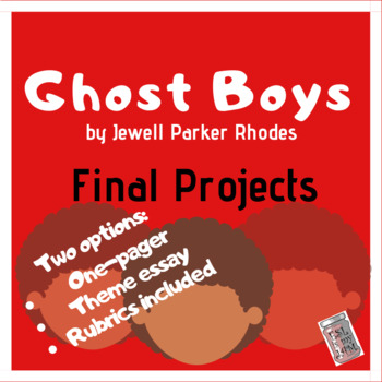 Two Final Projects for Ghost Boys the novel by Jewell Parker Rhodes