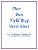 Two Fun Field Day Activities